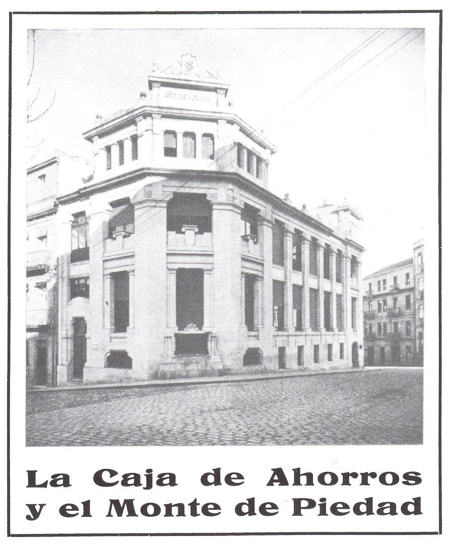 GROMAN.Antiguo edificio de la Caja de Ahorros y Monte de Piedad